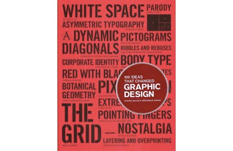 """""""100 ایده که طراحی گرافیکی را تغییر دادند"""" نوشته استیون هلر"""